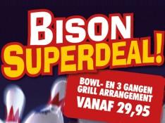 Bison Superdeal Grillen & Bowlen!